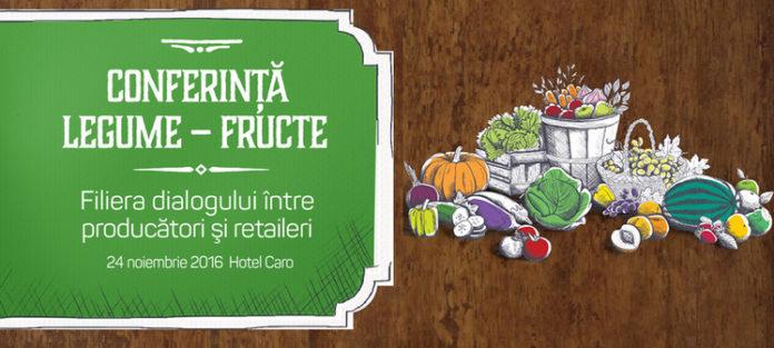 """Trei saptamani pana la conferinta """"Legume – Fructe: Filiera dialogului intre producatori si retaileri"""""""