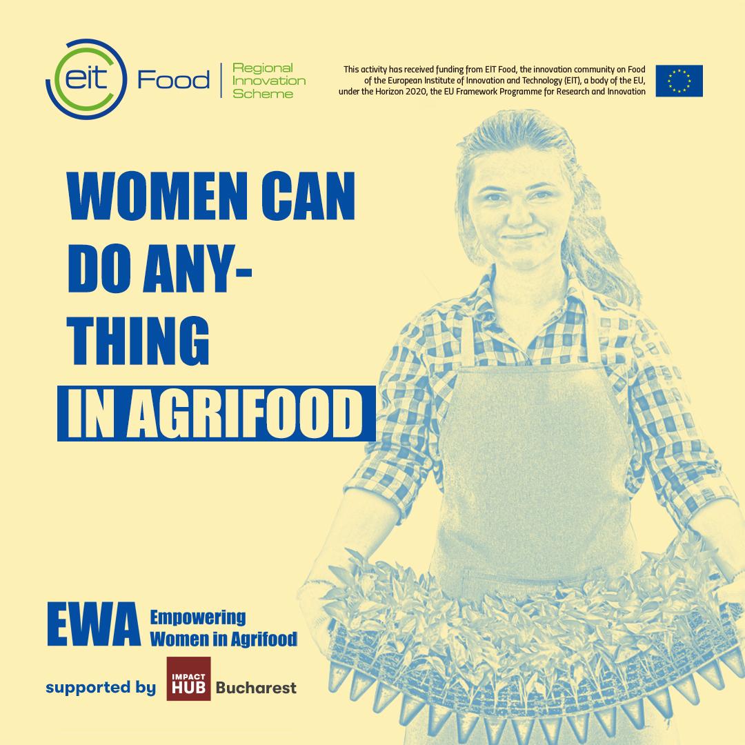 Empowering Women in Agrifood: Programul pentru antreprenoarele din sectorul agroalimentar