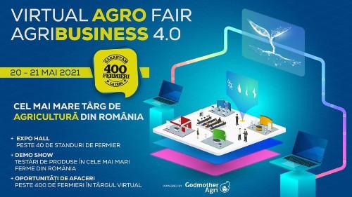 Cel mai mare targ virtual de agricultura din Romania, Agribusiness 4.0, editia a II-a