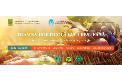 Toamna Horticola Bucuresteana – Ziua Recoltei, USAMV (30 septembrie si 3 octombrie 2021)